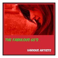 The Fabulous 60's — сборник