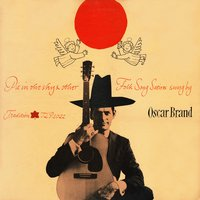 Pie in the Sky & Other Folk Songs Satires — Oscar Brand