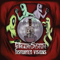 Distorted Visions — Forgery System