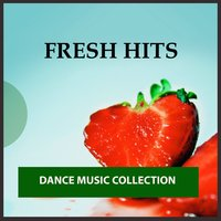 Fresh Hits: Dance Music Collection — сборник