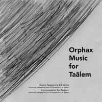Music for Taâlem — Orphax