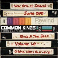 Summer Anthems — Common Kings