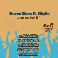 Can You Feel It — Steven Stone feat. Sibylle, Steven Stone feat. Sibylle, Steven Stone & Sibylle feat. Sibylle