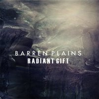 Radiant Gift — Barren Plains