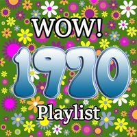 Wow 1970 Playlist — сборник