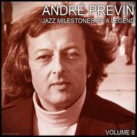 Jazz Milestones of a Legend — Andre Previn