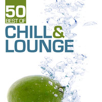 50 Best Of Chill & Lounge — сборник
