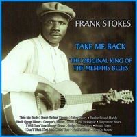 Take Me Back: The Original King of the Memphis Blues — сборник