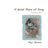 Quiet Place of Song, Vol. 1 — Marji Stevens