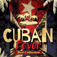 Cuban Fever — сборник