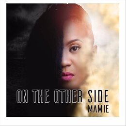 On the Other Side — Mamie