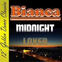 Midnight Lover — Bianca
