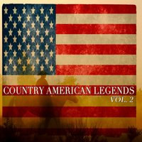 Country American Legends Vol. 2 - 45 Original Recordings — сборник