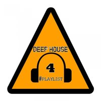 Deep House #Playlist, 4 — сборник