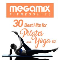 Megamix Fitness 30 Best Hits for Pilates and Stretching 02 — сборник