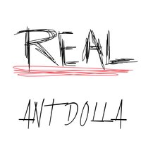 Real — Ant Dolla