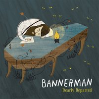 Dearly Departed — Bannerman