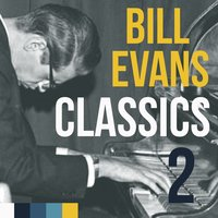 Bill Evans, Classics Vol. 2 — Bill Evans, Jim Hall, Freddie Hubbard, Bill Evans, Jim Hall, Freddie Hubbard, Irving Berlin
