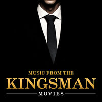 Music from the Kingsman Movies — Soundtrack Wonder Band