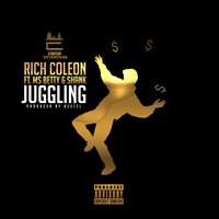 Juggling (Radio) — Shank, Rich Coleon, Miss Betty
