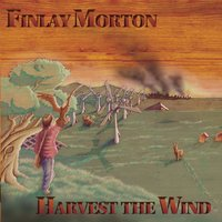 Harvest the Wind — Finlay Morton