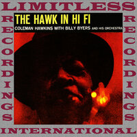 The Hawk In Hi-Fi, The Complete Sessions — Coleman Hawkins