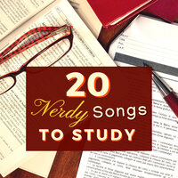 20 Nerdy Songs to Study - Brain Power Music for Studying with Alpha Waves — Studying Collection Sessions