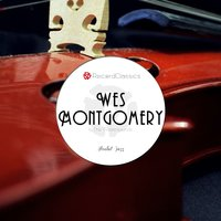 Absolute Jazz — Wes Montgomery and the Mastersounds