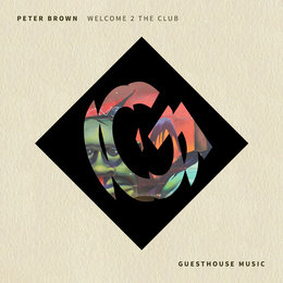Welcome 2 the Club — Peter Brown