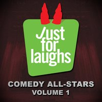 Just for Laughs Comedy All-Stars, Vol. 1 — сборник