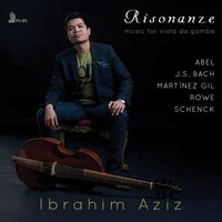 Risonanze: Music for viola da gamba — Ibrahim Aziz, Иоганн Себастьян Бах