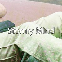 Stormy Mind — Rain Sounds & White Noise
