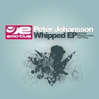 Whipped EP — Peter Johansson