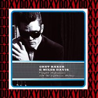 The Complete Performances With The Lighthouse All-Stars — Chet Baker & Miles Davis With The Lighthouse All-Stars