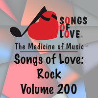 Songs of Love: Rock, Vol. 200 — сборник
