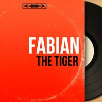 The Tiger — Fabian, Peter De Angelis and His Orchestra