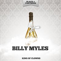 King Of Clowns — Billy Myles