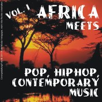Africa Meets Pop / Hiphop / Contemporary - Vol. 1 — сборник