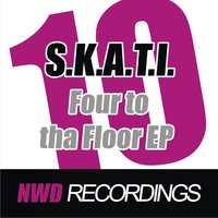 Four to Tha Floor EP — S.k.a.t.i.
