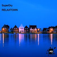 Relaxtown — Superdry