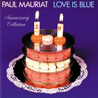 Love Is Blue — Paul Mauriat