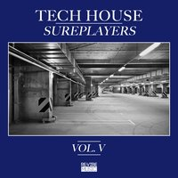 Tech House Sureplayers, Vol. 5 — сборник