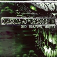Loud and Proud, Vol. 2 (No Happy Shit!) — сборник