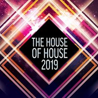 The House of House 2019 — сборник