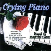 Crying Piano — Martin Lane