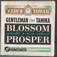 Blossom and Prosper — Gentleman, Tamika, Silly Walks Discotheque