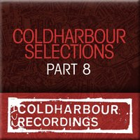 Coldharbour Selections Part 8 — сборник