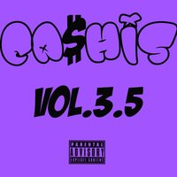 Ca$His, Vol. 3.5 — Cashis