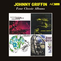 Four Classic Albums (Introducing Johnny Griffin / a Blowing Session / The Congregation / Way out) — Johnny Griffin