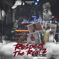 Respect the Real 2 — MoneyChoc